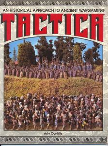 Tactica: An Historical Approach to Ancient Wargaming