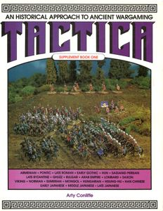 Tactica: An Historical Approach to Ancient Wargaming – Supplement Book 1