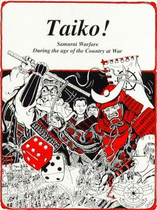 Taiko! Samurai Warfare During the Age of the Country at War