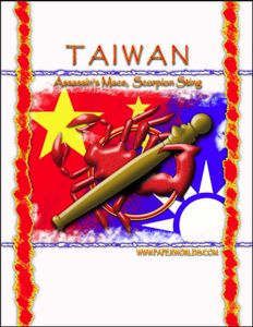 Taiwan: Assassin's Mace, Scorpion Sting