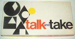 Talk and Take
