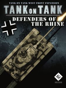 Tank On Tank: West Front – Defenders of the Rhine