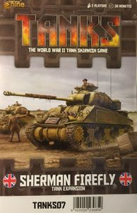 Tanks: Sherman V and Firefly
