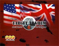 Target Arnhem: Across 6 Bridges