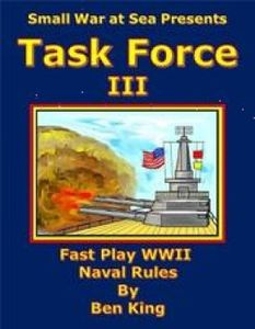 Task Force III: Fast Play WWII Naval Rules