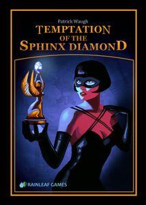 Temptation of the Sphinx Diamond
