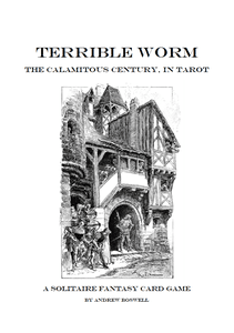 Terrible Worm: The Calamitous Century, in Tarot