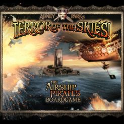 Terror Of The Skies! The Airship Pirate Board Game