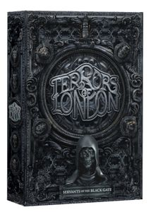 Terrors of London: Servants of the Black Gate Expansion