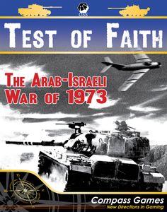 Test of Faith: The Arab-Israeli War of 1973
