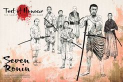 Test of Honour: The Samurai Miniatures Game – Seven Ronin