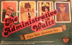 The Administrative Waltz
