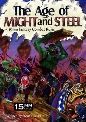 The Age of Might and Steel