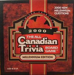 The All Canadian Trivia Board Game: Millennium Edition