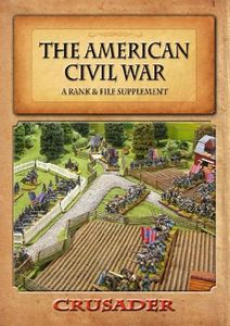 The American Civil War: A Rank & File Supplement