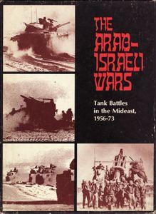 The Arab-Israeli Wars: Tank Battles in the Mideast