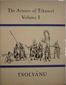 The Armies of Tekumel, Volume I: Tsolyanu