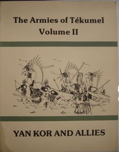 The Armies of Tekumel, Volume II: Yan Kor and Allies
