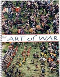 The Art of War: Tactical Warfare in Miniature for Pre-gunpowder Armies