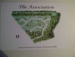 The Association: A Deed Restricted Game