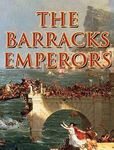 The Barracks Emperors