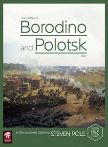 The Battles of Borodino & Polotsk 1812: Two Battles from Napoleon's Invasion of Russia