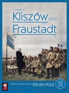 The Battles of Kliszow 1702 and Fraustadt 1706: Two Battles from the Great Northern War