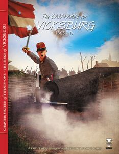 The Campaign for Vicksburg 1863 AD