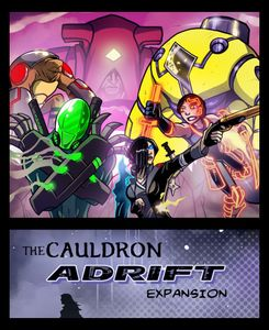 The Cauldron: Adrift (fan expansion to Sentinels of the Multiverse)