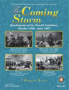 The Coming Storm: Quadrigame of the Fourth Coalition October 1806 - June 1807