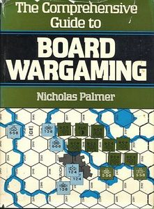 The Comprehensive Guide to Board Wargaming