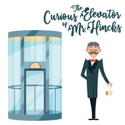The Curious Elevator of Mr. Hincks