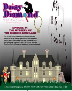 The Daisy Diamond Detective Series: Episode #1 – Mystery of the Missing Necklace