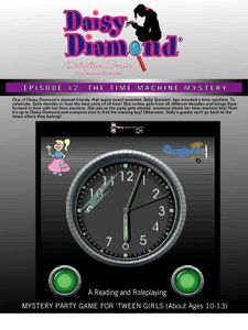 The Daisy Diamond Detective Series: Episode #2 – The Time Machine Mystery