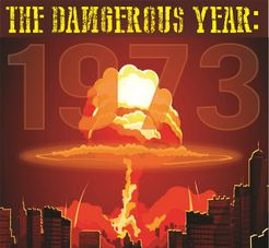 The Dangerous Year: 1973