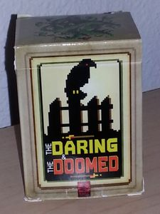 The Daring & The Doomed