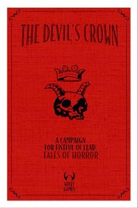 The Devil's Crown: A Campaign for Fisful of Death – Tales of Horror