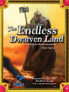 The Endless Land: The Endless Dwarven Land