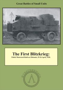 The First Blitzkrieg: The Raid on Zhitomir – 25-26 April, 1920