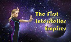 The First Interstellar Empires