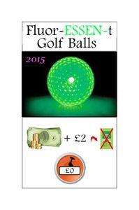 The Front Nine: Promo#2 – Fluor-ESSEN-t Golf Balls