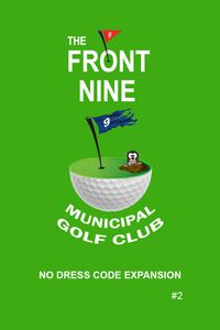 The Front Nine: The Municipal Golf Club