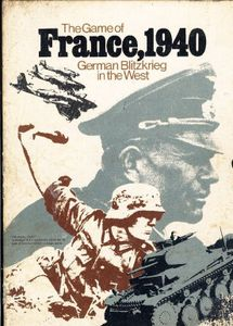 The Game of France, 1940: German Blitzkrieg in the West