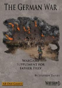 The German War: Wargame Supplement for Father Tilly