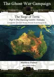 The Ghost War Campaign: The Siege of Terra – Part 1: The Opening Gambit: Australia