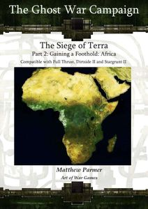 The Ghost War Campaign: The Siege of Terra – Part 2: Gaining a Foothold Africa