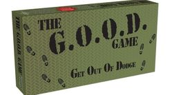 The G.O.O.D Game: Get Out Of Dodge