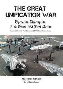 The Great Unification War Campaign: Operation Redemption – 2nd Ghost 263 Fleet Action