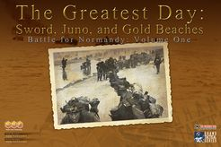 The Greatest Day: Sword, Juno, and Gold Beaches – Battle for Normandy: Volume One