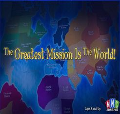 The Greatest Mission is the World